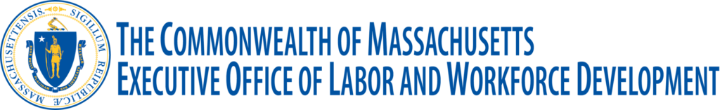 Executive Office of Labor and Workforce Development MASSACHUSETTS